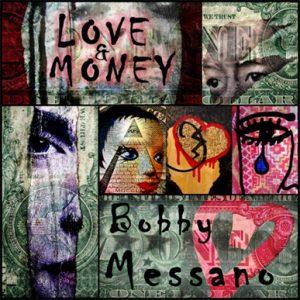 Love & Money Reviews - Bobby Messano